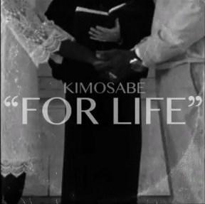 Kimosabe - For Life